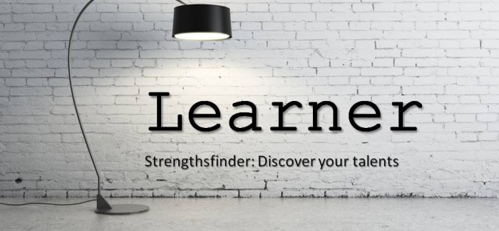 Learning to manage the Learner in you – Strengthsfinder